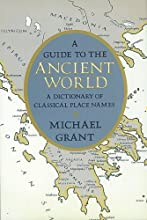 A Guide to the Ancient World: A Dictionary of Classical Place Names
