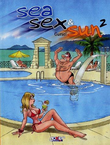 Sea Sex and Sun, tome 2
