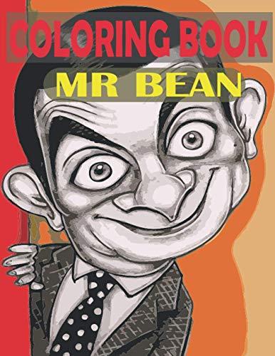 MR BEAN COLORING BOOK: Mr bean coloring book: coloring book for kids , A Fun Coloring Gift Book for kids. Composition Size (8.5'x11') 2021