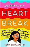 Symptoms of a Heartbreak - Sona Charaipotra