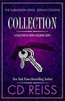 Collection: A Jonathan & Monica Shorts Anthology (The Submission Series Book 4) by [CD Reiss]
