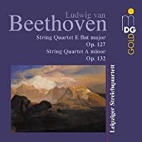 Beethoven: String Quartets Op 127 & 132 (2002-03-26)