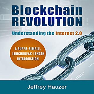 Blockchain Revolution: Understanding the Internet 2.0 cover art
