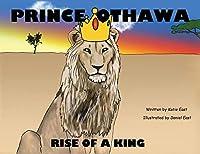 Prince Othawa: Rise of a King
