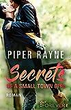 Secrets of a Small Town Girl: Roman (Baileys-Serie 7) (German Edition)