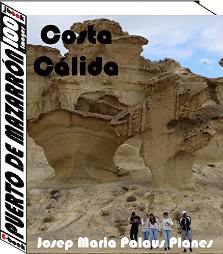Couverture du livre Costa Càlida: Puerto de Mazarrón (100 images) (English Edition)