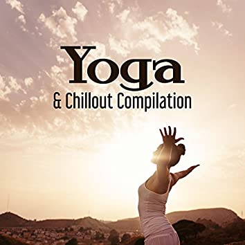 Yoga & Chillout Compilation