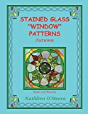 Stained Glass 'Window' Patterns: Autumn