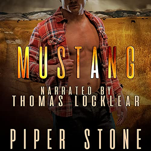 Mustang: Montana Bad Boys, Book 3
