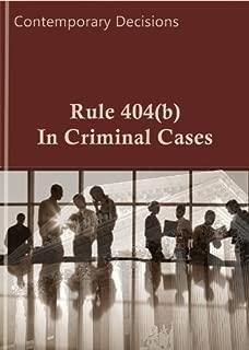 Rule 404(b) in Criminal Cases (Criminal Law Series)