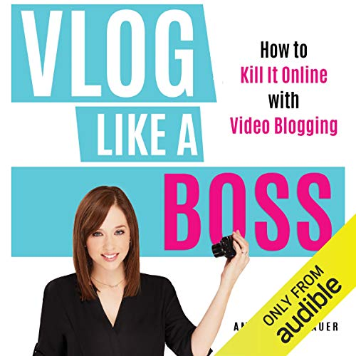 Vlog Like a Boss audiobook cover art