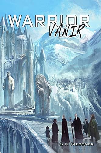 Vanir, Warrior.: Book Two of The Stormerki Prophecy (VANIR series 2) by [Saul Falconer]