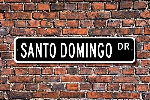 Cartel de metal de aluminio para regalo de Santo Domingo Santo Domingo Santo Domingo Santo Domingo Visitante República Dominicana Santo Domingo Señal de 10 x 45 cm para decoración de pared