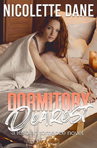 Dormitory Dearest: A Lesbian Romance Novel