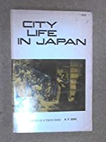 City Life in Japan a Study of Tokyo Ward