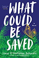 What Could Be Saved: A Novel