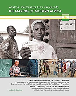 The Making of Modern Africa (Africa: Progress and Problems) by [Tunde Obadina]
