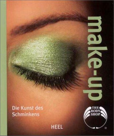 Body Shop: Make-up: Die Kunst des Schminkens