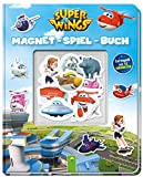 Super Wings Magnet-Spiel-Buch: Lernspaß mit 16 Magneten -