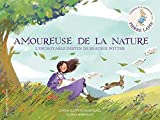 Amoureuse de la nature - L'incroyable destin de Beatrix Potter