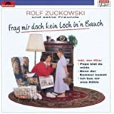 Frag' mir doch kein Loch in 'n Bauch von Rolf Zuckowski