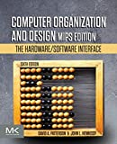 Computer Organization and Design: The Hardware/Software Interface, Mips Edition...