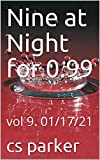 Nine at Night for 0.99: vol 9. 01/17/21 (9 at Night for 0.99 vol 1-9 Book 4) (English Edition)