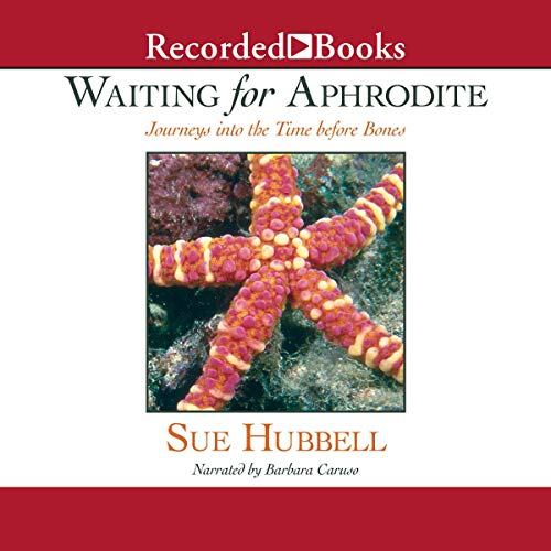 Waiting for Aphrodite Audiobook By Sue Hubbell cover art