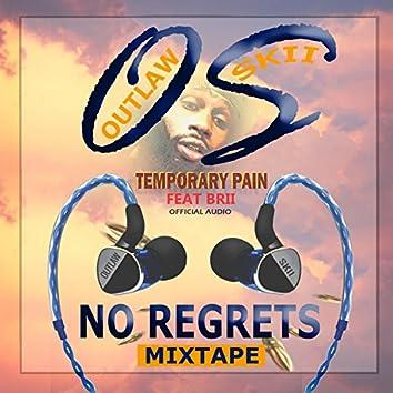 Temporary Pain (feat. Brii)