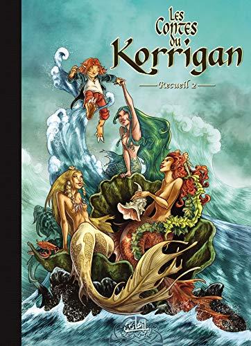 Les contes du Korrigan, Recueil 2 : T3, Les Fleurs d'écume ; T4, La Pierre de Justice