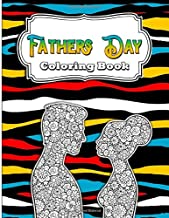 Fathers Day Coloring Book: A Growth Mindset Coloring Pages for Adults, with Fun, Easy, Stress Relieving Colouring Patterns