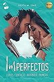 Imperfectos: Llaves. Contacto. Arranque. Primera.