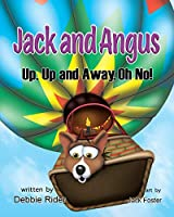 Jack and Angus: Up, Up and Away, Oh No!