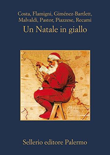 Un Natale in giallo (La memoria Vol. 874)