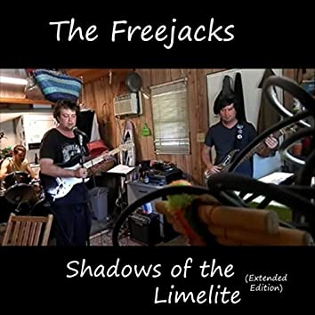 Shadows of the Limelite (Extended Edition)