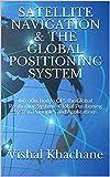 SATELLITE NAVIGATION & THE GLOBA...