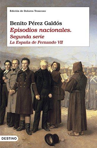 Episodios nacionales II. La España de Fernando VII (Áncora & Delfín)