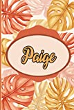 Paige : Notebook: Personalized Name Journal for Paige / Cute Orange Leaves /Birthday Gift for women and girls/ Planner for moms for daughter,120 Pages