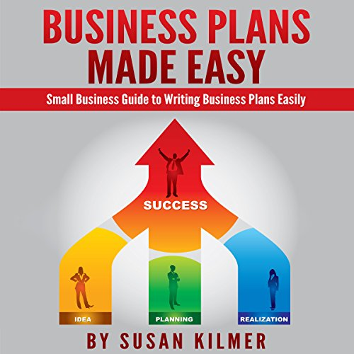 Business Plan: How-To Guide in Writing Business Plans Easily audiobook cover art
