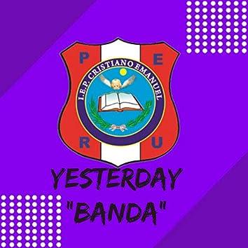 Yesterday Banda Emanuel