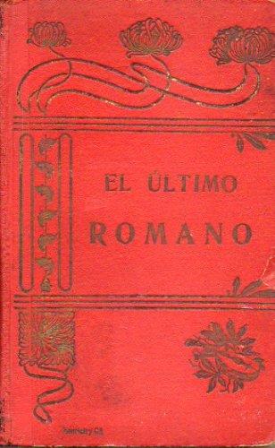 EL ULTIMO ROMANO / LA GRATITUD DE UN PINTOR / EL CUÁQUERO Y EL LADRÓN / LA MALETA DEL ACTOR TRÁGICO. Cuentos escogidos, originales de varios autores y vertidos al español por...