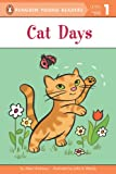 Cat Days (Penguin Young Readers, Level 1)
