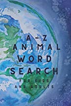 A-Z Animal Word Search: Puzzle Book for Kids and Adults