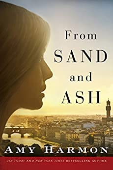 From Sand and Ash by [Amy Harmon]