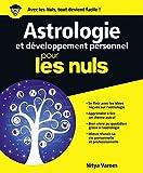 Astrologie et développement personnel Pour les Nuls - Format Kindle - 15,99 €