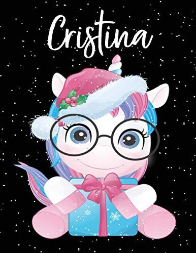 Cristina: Album da disegno unicorno bambina Con nome Cristina - pagina a bianco, 110 pagine, Dimensione 21,59 X 27,94 cm perfetto regalo personalizzato per il compleanno di Natale San Valentino