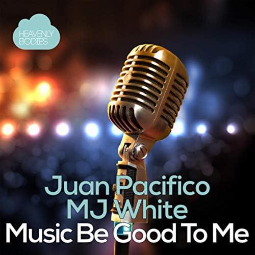 Juan Pacifico & MJ White