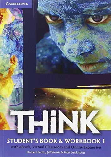 Think. Student's book-Workbook-Extra dig. Per le Scuole superiori. Con e-book. Con espansione online (Vol. 1)