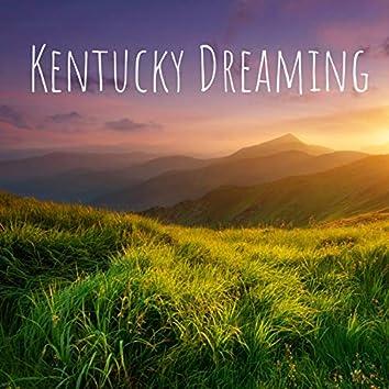 Kentucky Dreaming
