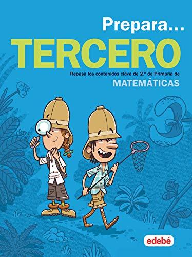 PREPARA MATEMÁTICAS 3: Repasa los contenidos clave de 2.º de Primaria de Matemáticas